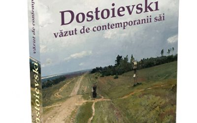 "Recenzie ""Dostoievski văzut de contemporanii săi"" – editura Ratio et Revelatio"