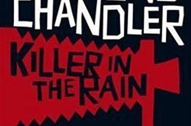 "Recenzie ""Killer In The Rain"" de Raymond Chandler"