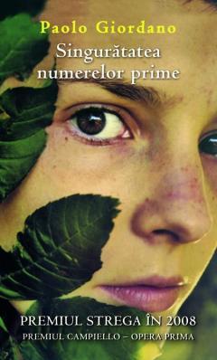 Singurătatea numerelor prime de Paolo Giordano