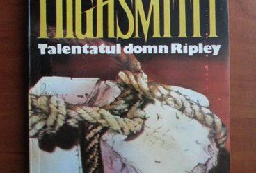 "Recenzie ""Talentatul domn Ripley"" de Patricia Highsmith"