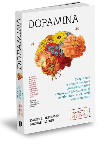 "Recenzie ""Dopamina"" de Daniel Z. Lieberman și Michael E. Long"