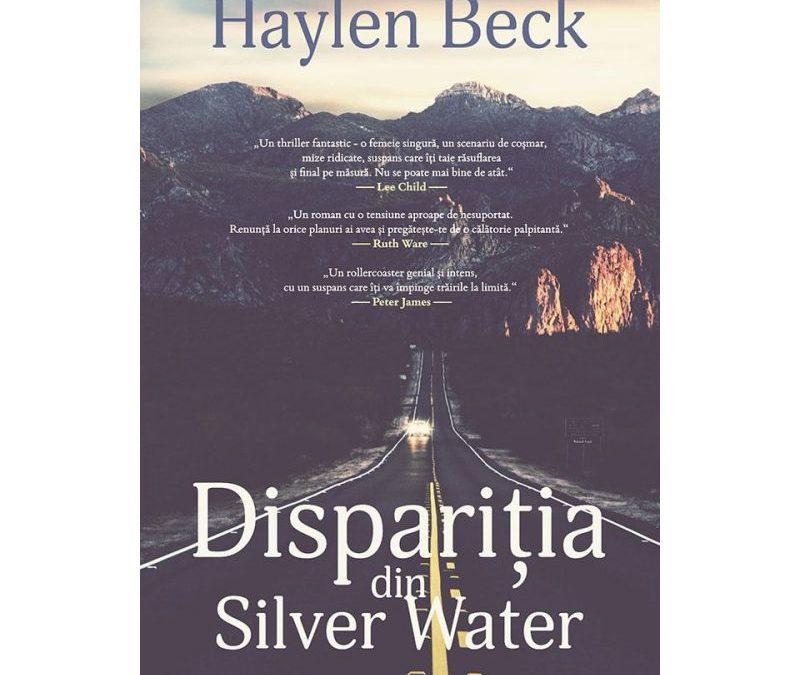 """Recenzie """"Dispariția din Silver Water"""" de Haylen Beck"""