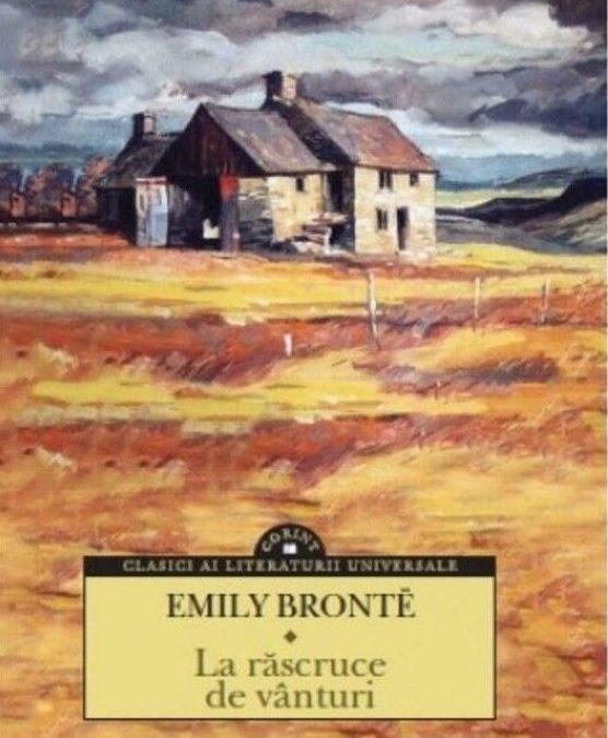 """Recenzie """"La răscruce de vânturi"""" de Emily Brontȅ"""