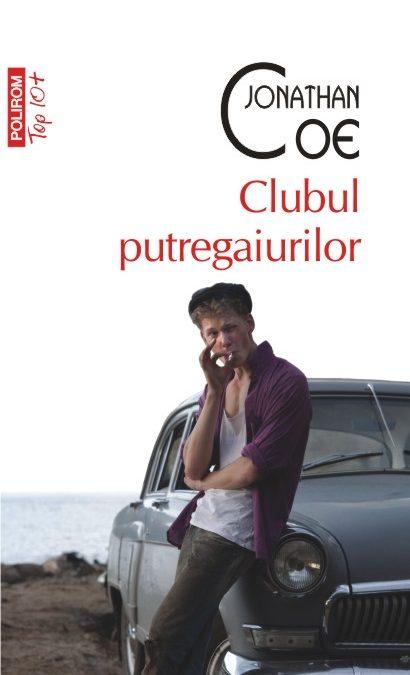 """Recenzie """"Clubul putregaiurilor"""" de Jonathan Coe"""