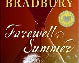 "Recenzie ""Farewell Summer"" de Ray Bradbury"