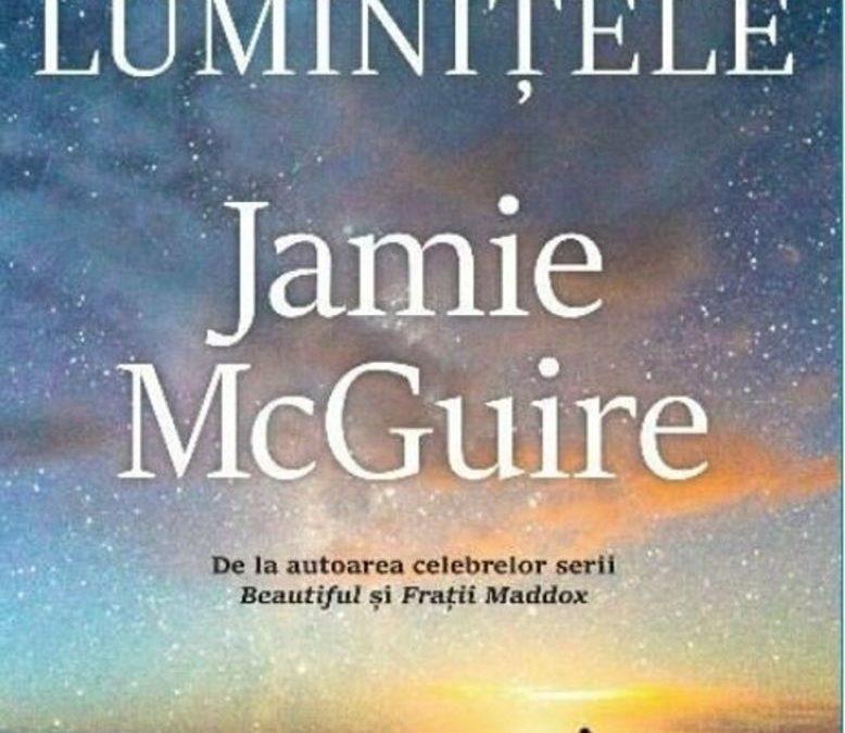 """Recenzie """" Toate Luminițele"""" de Jamie McGuire"""