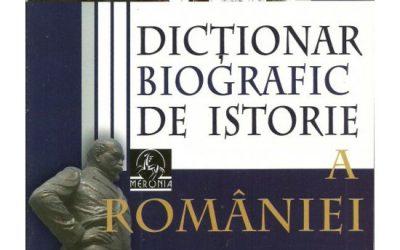 """Recenzie """"Dicționar biografic de istorie a României"""" de Stan Stoica"""