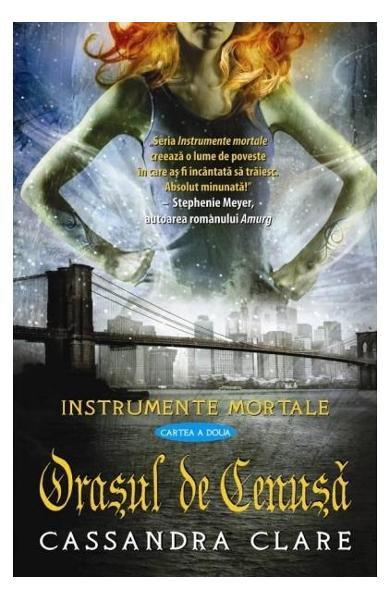 """Recenzie """" Orașul de Cenușă """" de Cassandra Clare"""