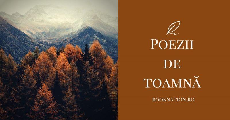 Top 30 Poezii de Toamnă – Poezii Scurte | Poezii Celebre