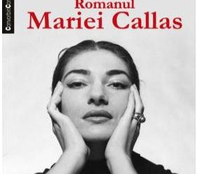 """Recenzie """"Prea mândră, prea fragilă. Romanul Mariei Callas"""" de Alfonso Signorini"""