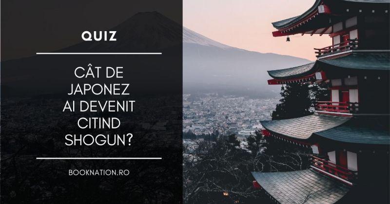 Quiz: Cât de japonez ai devenit citind Shogun?