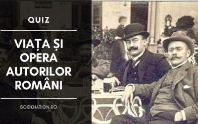 Viața și Opera Autorilor Români