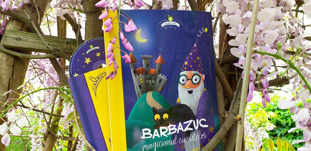 """Barbazuc - Magicianul cuvintelor"" de Luminița Alexandru, Anda Ansheen și Cristi Ionescu"