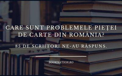 Care sunt problemele pieței de carte din România? 85 de scriitori ne-au răspuns.