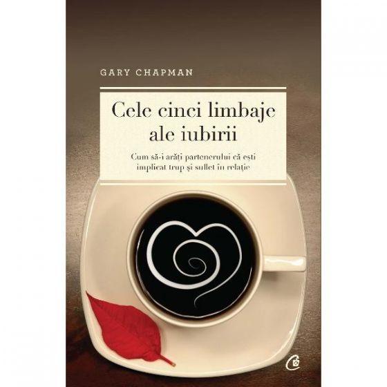 """Recenzie """"Cele cinci limbaje ale iubirii"""" de Gary Chapman"""