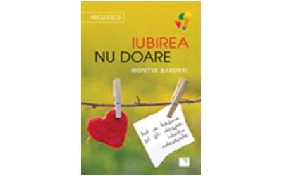 """Recenzie """"Iubirea nu doare"""" de Montse Barderi"""