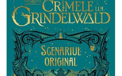 """Recenzie """"Crimele lui Grindelwald. Animale fantastice – Scenariul original"""" de J.K.Rowling"""