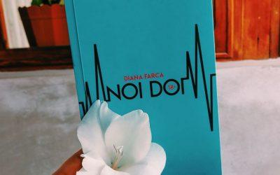 """Recenzie """"Noi doi"""" de Diana Farca"""