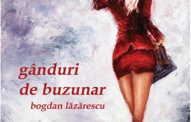 """Recenzie """"Gânduri de buzunar"""" de Bogdan Lazarescu"""