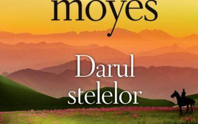 "Recenzie ""Darul stelelor"" de Jojo Moyes"