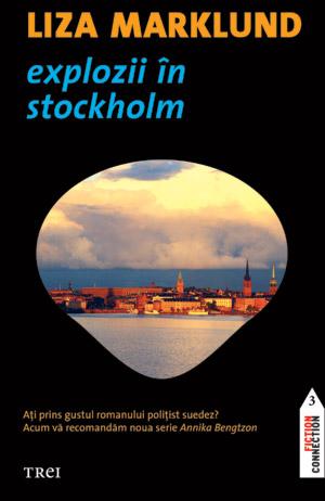 Explozii în Stockholm de Liza Marklund