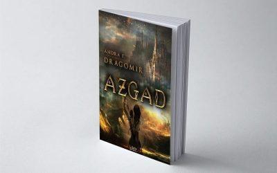 """Interviu cu Andra E. Dragomir, autoarea cărții """"Azgad"""""""