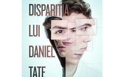 """Recenzie """"Dispariția lui Daniel Tate"""" de Cristin Terrill"""