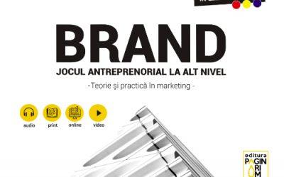 "Recenzie ""Brand: jocul antreprenorial la alt nivel"" de Simona Gabriela Buzatu"