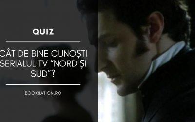 """Quiz: Cât de bine cunoști Serialul TV """"Nord si Sud"""", ecranizare după romanul lui Elizabeth Gaskell?"""