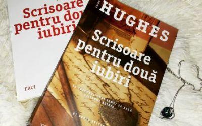 """Recenzie """"Scrisoare pentru două iubiri"""" de Kathryn Hughes"""