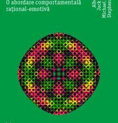 """Recenzie """"Terapia stresului – O abordare comportamentală rațional-emotivă"""" de Albert Ellis, Jack Gordon, Michael Neenan și Stephen Palmer"""