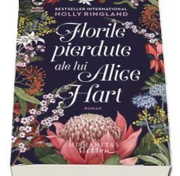 """Recenzie """"Florile pierdute ale lui Alice Hart"""" de Holly Ringland"""