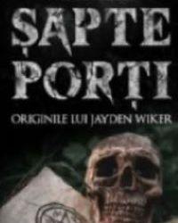 """Recenzie """"Șapte porți, originile lui Jayden Wiker"""" de Radu Octavian"""