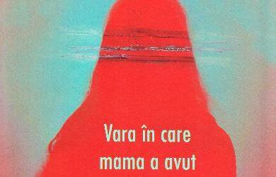 "Recenzie ""Vara în care mama a avut ochii verzi"" de Tatiana Ţîbuleac"