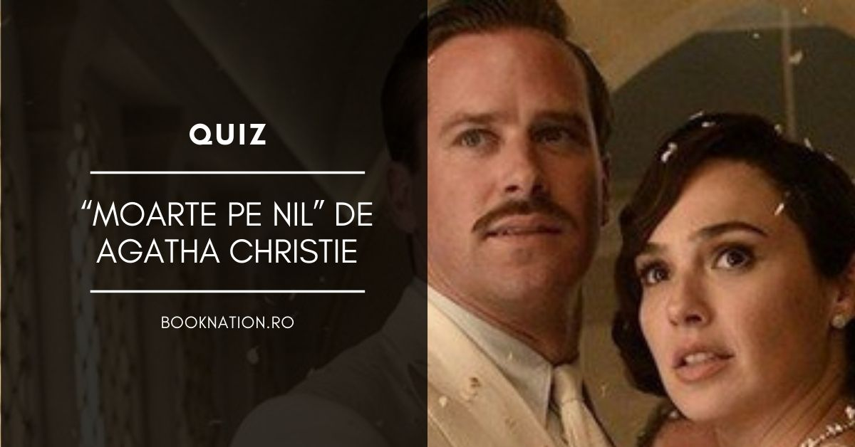 """Quiz: """"Moarte pe Nil"""" de Agatha Christie"""