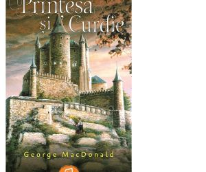 "Recenzie ""Prințesa și Curdie"" de George MacDonald"