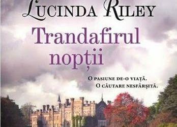 "Recenzie ""Trandafirul nopții"" de Lucinda Riley"