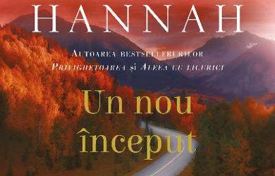 """Recenzie """"Un nou început"""" de Kristin Hannah"""