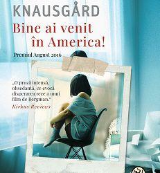 """Recenzie """"Bine ai venit în America"""" de Linda Boström Knausgård"""
