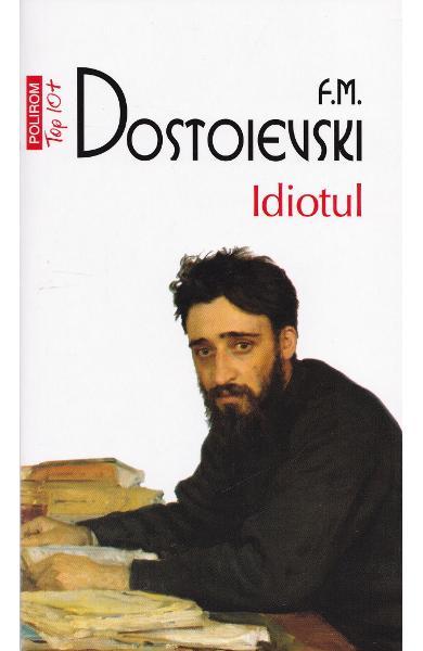 """Recenzie """"Idiotul"""" de F.M. Dostoievski"""