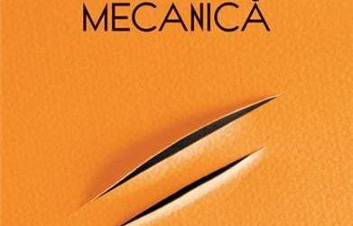 "Recenzie ""Portocala mecanică"" de Anthony Burgess"