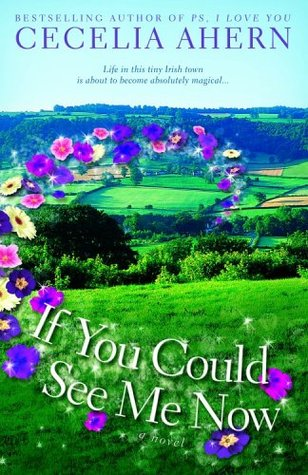 If you could see me now de Cecelia Ahern