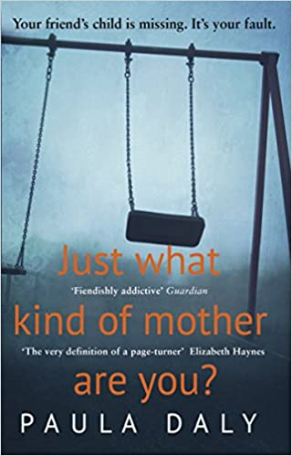 Just what kind of mother are you de Paula Daly