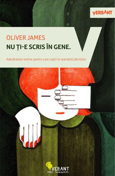 Nu ți-e scris în gene de Oliver James