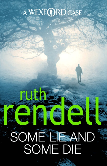 Some Lie and Some Die de Ruth Rendell