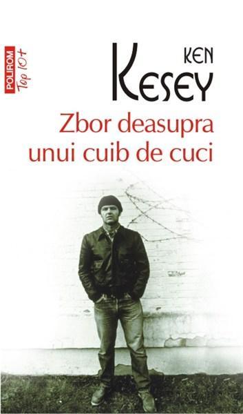 Zbor deasupra unui cuib de cuci de Ken Kesey