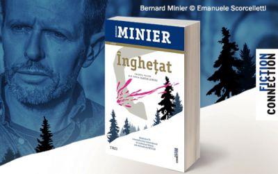 """Recenzie """"Înghețat"""" și """"Cercul"""" de Bernard Minier (Seria Comandantul Martin Servaz)"""