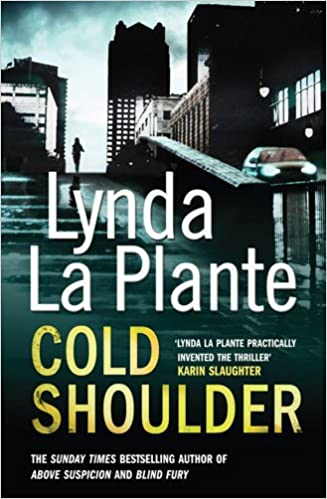 Cold Shoulder de Lynda La Plante