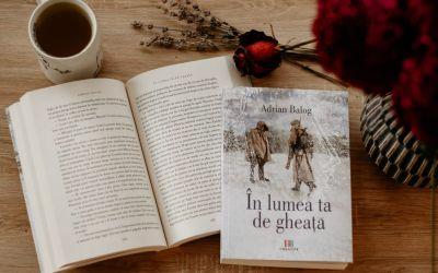"""Interviu cu Adrian Balog, autorul cărții """"În lumea ta de gheață"""""""