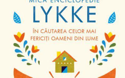 "Recenzie ""Mica enciclopedie Lykke"" de Meik Wiking"